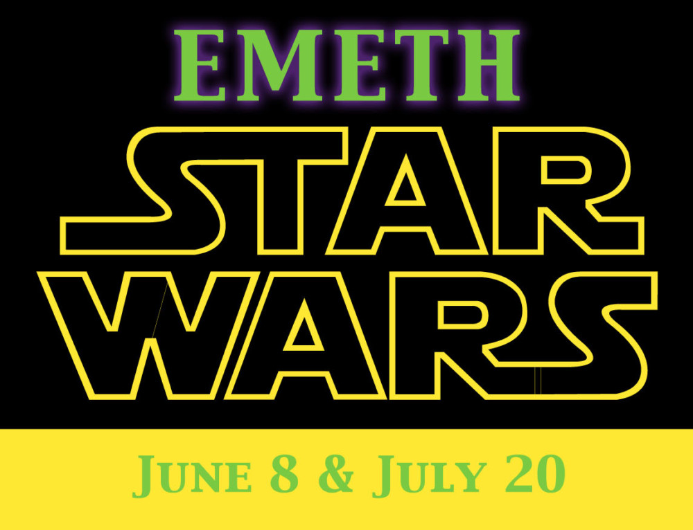 Emeth Star Wars. June 8 & July 20